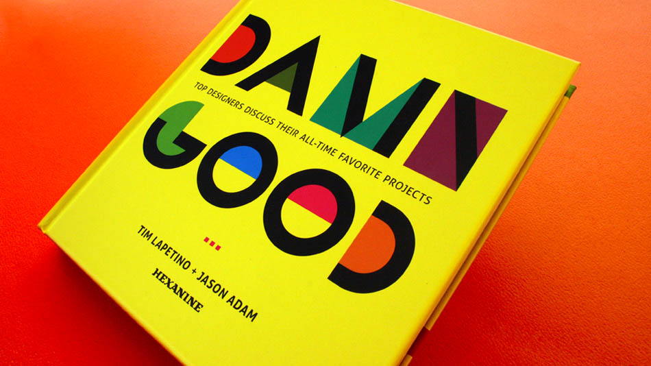 HOW Books; Damn Good | Hexanine
