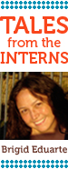 Brigid Eduarte the Intern